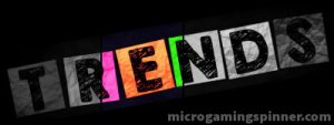 Latest trends in Microgaming free spins