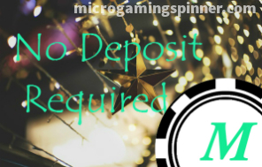 No deposit required in Microgaming free spins