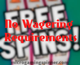 Free spins from Microgaming without wagering